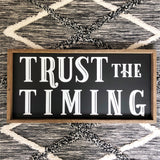 "Trust the Timing 12"" x 24"""