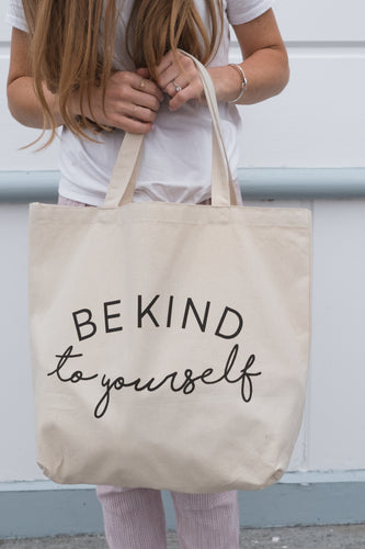 be kind to yourself tote