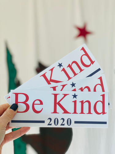 be kind 2020 bumper sticker
