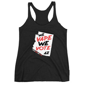 WE VAPE WE VOTE AZ Women's Racerback Tank - DARK - Known Distro