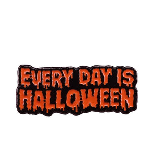 """Every day is Halloween"" great addition to halloween"