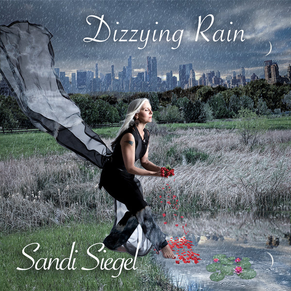 Sandi Siegel - Dizzying Rain CD - Autographed