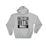 Straight Outta Morale Hoodie