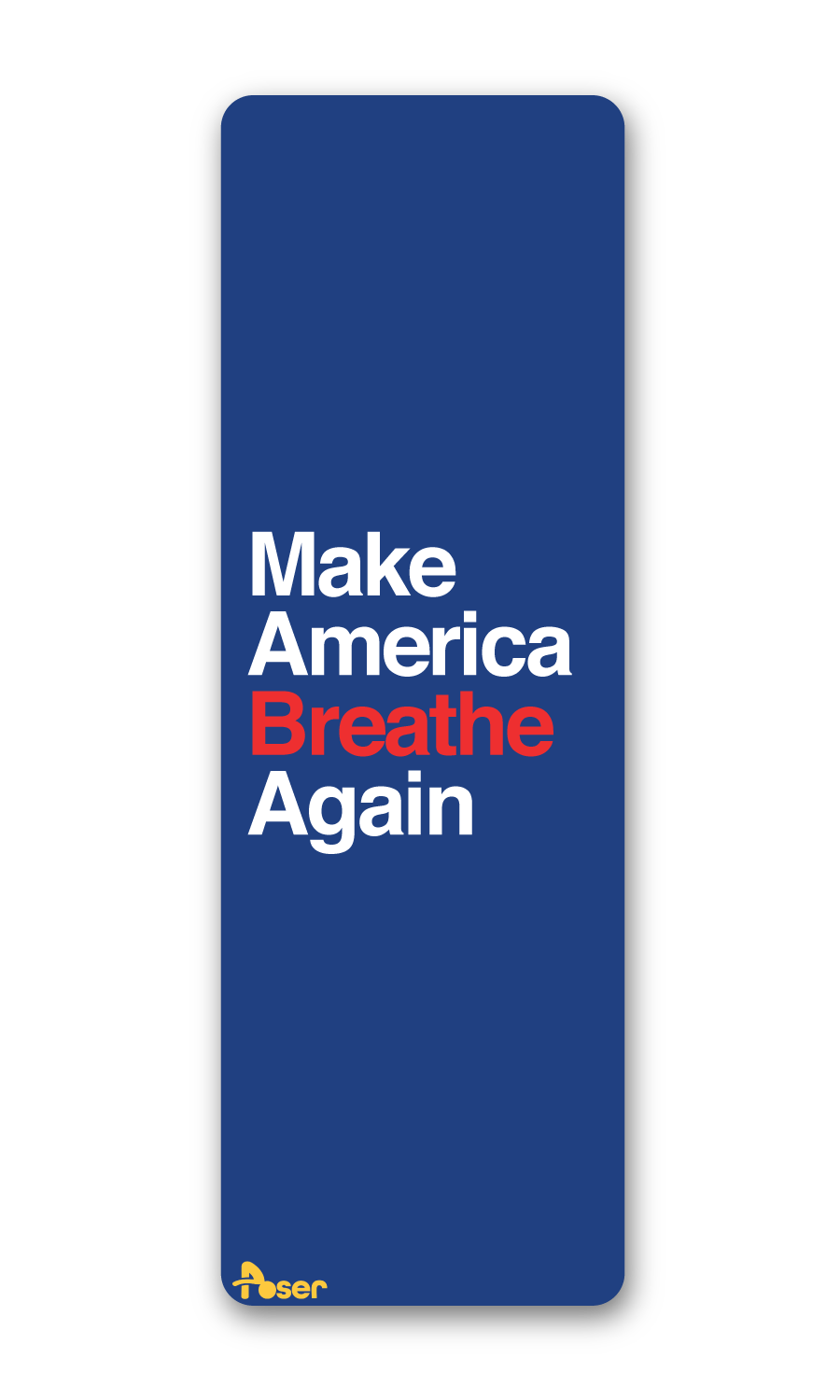 Make America Breathe Again