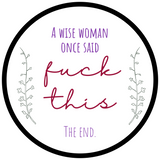 Wise Sweary Woman Embroidery Kit
