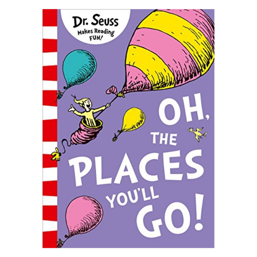 Dr. Seuss - Oh, The Places You'll Go!