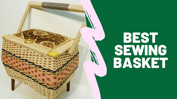 Best Sewing Basket of 2019 | Review & Guide