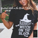 Baddest Witch on the Block T