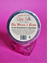 Lade das Bild in den Galerie-Viewer, Dixie Belle Big Mamas Butta Susanne`s Garden