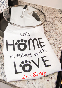 "Personalized ""This Home is Filled With Love"" Tea Towel"