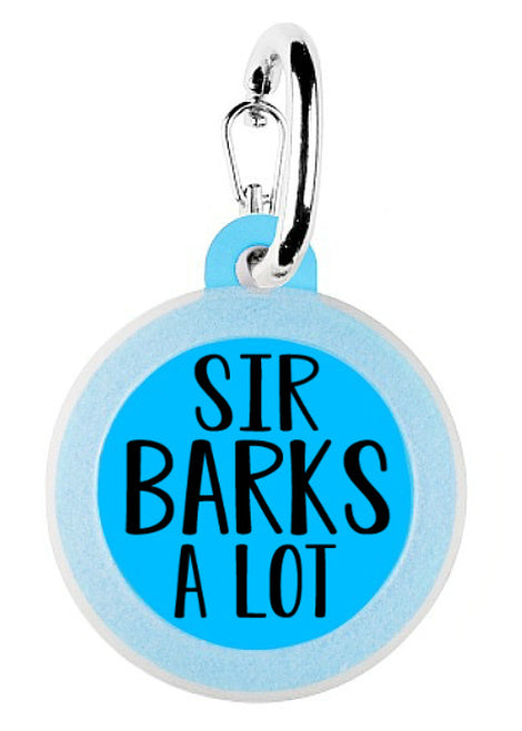 Sir Barks A Lot - Pet ID Tag