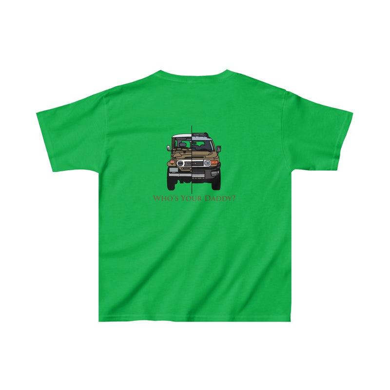 "FJ40/FJ Cruiser ""Who's Your Daddy"" KIDS Tee Design by Brody Ploude"
