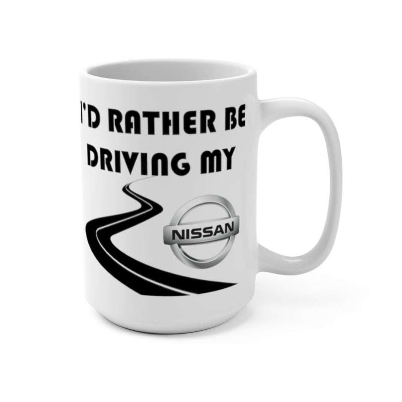 Nissan Coffee Mug, Nissan Coffee Cup,  I'd Rather Be Driving My Nissan, Reefmonkey