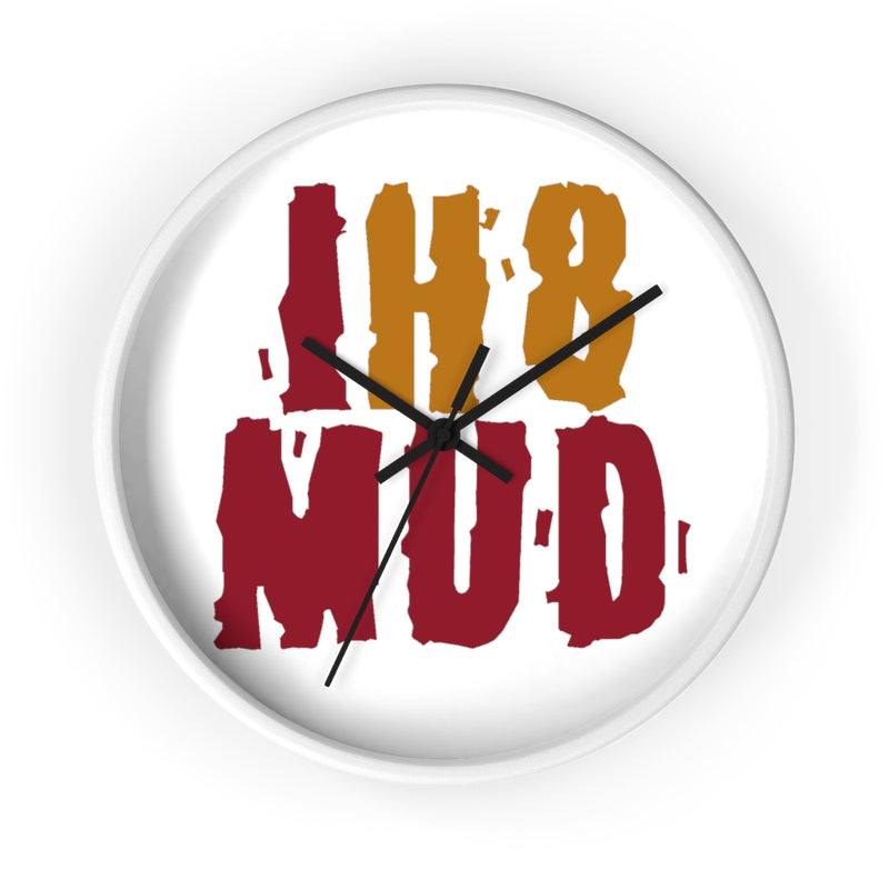 IH8MUD Wall clock