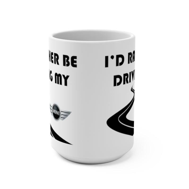 Mini Coffee Mug, Mini Coffee Cup, I'd Rather Be Driving My Mini, Reefmonkey