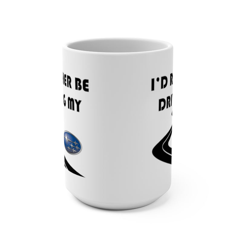 Subaru Coffee Mug, Subaru Gift, Coffee Cup, I'd Rather Be Driving My Subaru, Reefmonkey