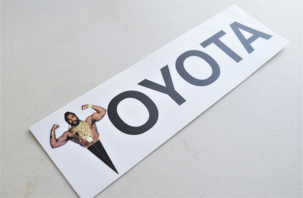 Mr T Toyota Bumper Sticker
