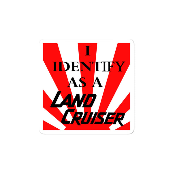 I Identify as a Land Cruiser Decal - Version 2