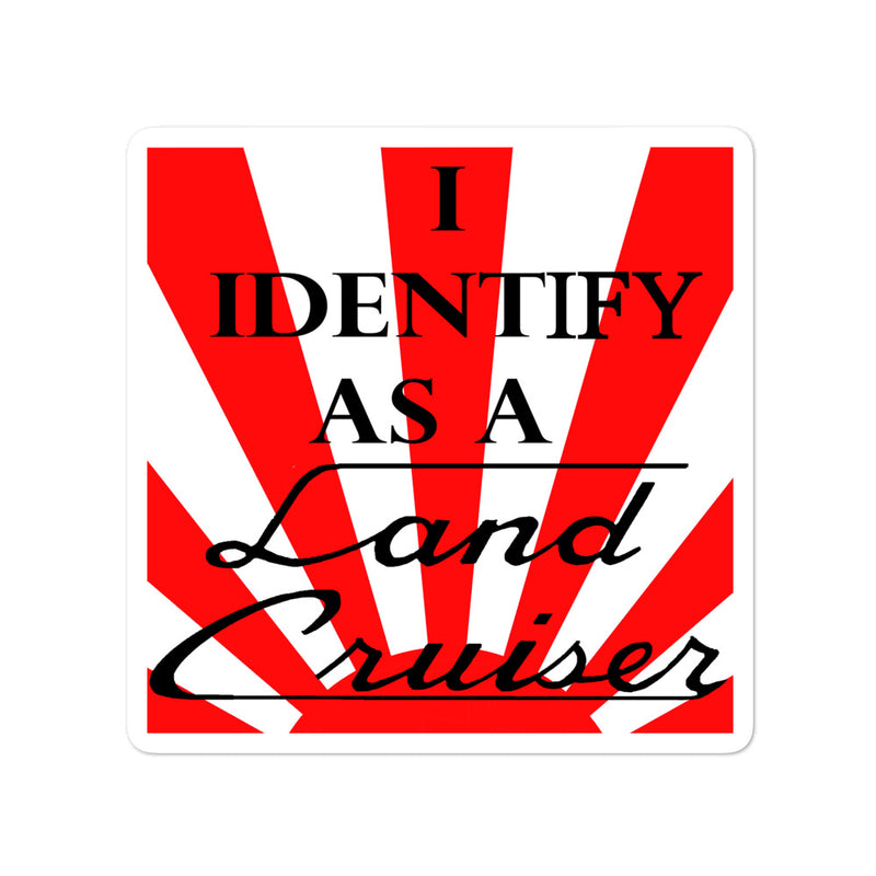 I Identify as a Land Cruiser Decal - Script Version