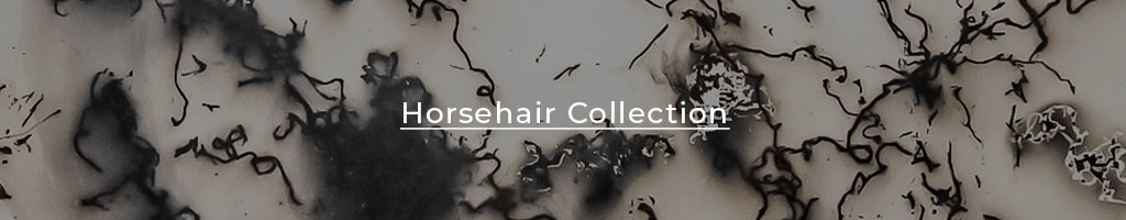 Horsehair collection