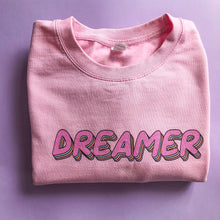 Load image into Gallery viewer, Dreamer Unisex Sweatshirt
