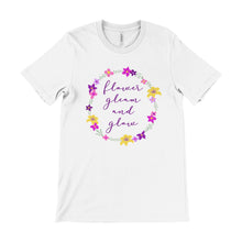 Load image into Gallery viewer, Flower Gleam And Glow Unisex Tee