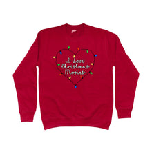 Load image into Gallery viewer, I Love Christmas Movies Unisex Sweatshirt