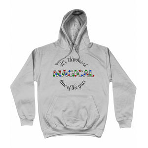 It's The Most Magical Time Of The Year Unisex Hoodie