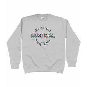 It's The Most Magical Time Of The Year Unisex Sweatshirt
