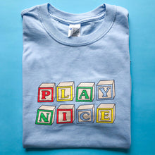 Load image into Gallery viewer, Play Nice Unisex Tee