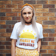 Load image into Gallery viewer, Plenty Of Sunshine Unisex Tee