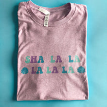 Load image into Gallery viewer, Sha La La Unisex Tee