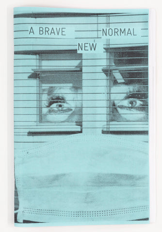 A Brave New Normal - Photographic Zine