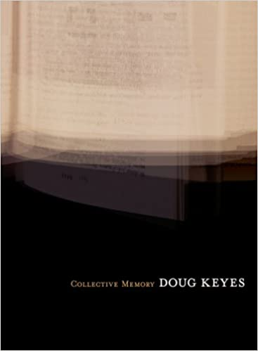 Collective Memory, Doug Keyes