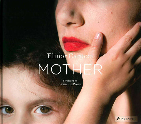Mother, Elinor Carucci