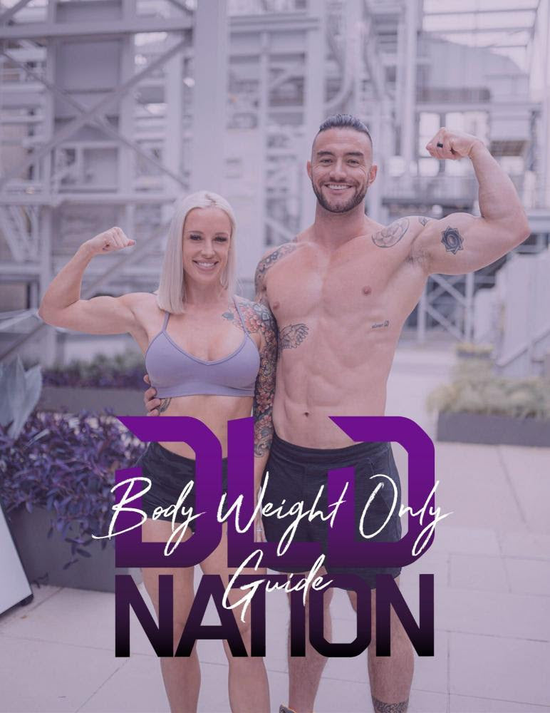 DLDNation Body Weight Only Guide