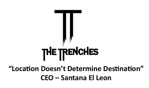 The Trenches High Fashion LLC.