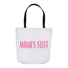 Load image into Gallery viewer, Mama's Stuff Tote Bag!