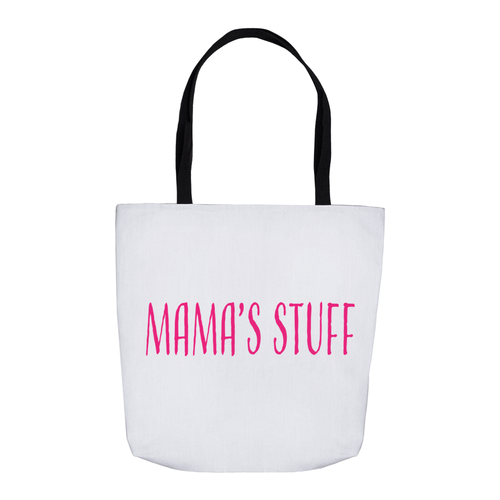 Mama's Stuff Tote Bag!
