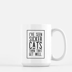 Sicker Cats. 15 oz Mug