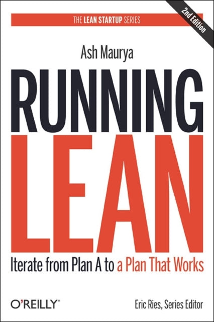 Running Lean: Iterate from Plan A to a Plan That Works