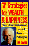 7 Strategies For Wealth And Happiness Jim Rohn
