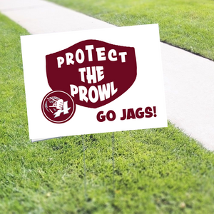 "Yard Sign- 18"" x 24"" -  AHS – Protect the Prowl Campaign"
