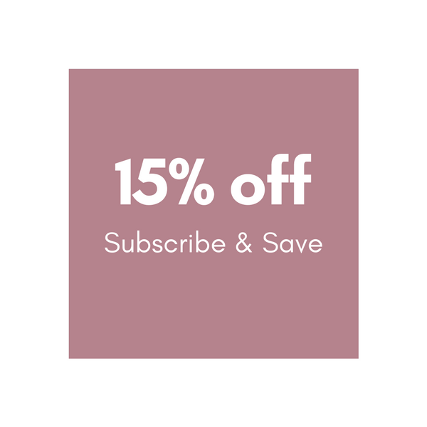 Get 15% off recurring orders with Subscribe & Save!
