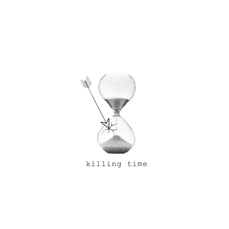 Killing Time- Veintidos