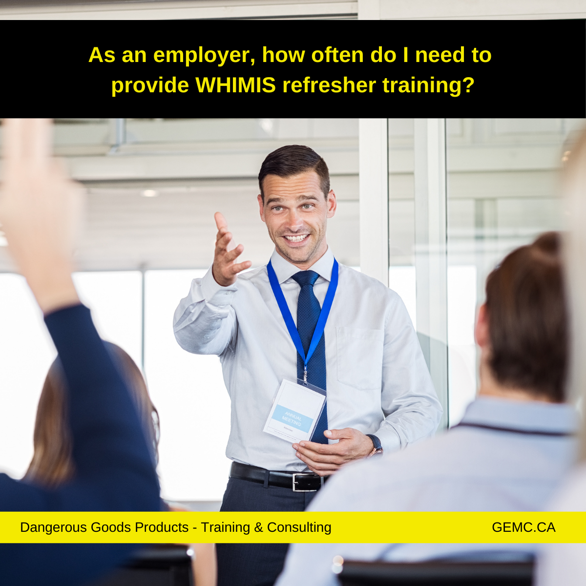 As an employer, how often do I need to provide WHIMIS refresher training?