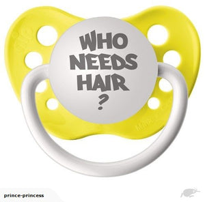 Who Need Hair? Pacifier