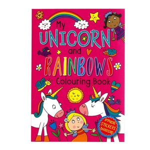 My Unicorn & Rainbows Colouring Book