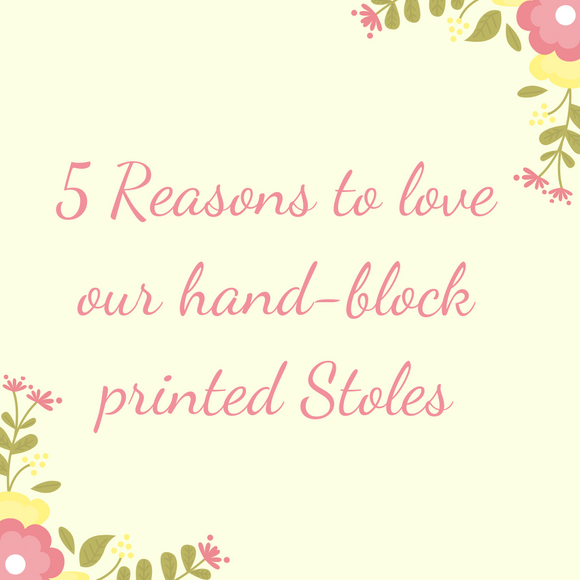 5 Reasons to love our HandBlock printed stoles!