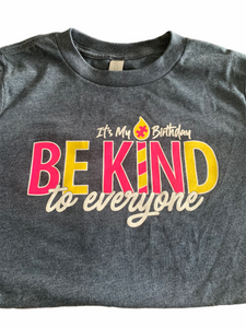 Youth Birthday Be Kind to Everyone Shirt